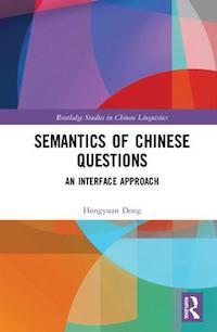 Semantics of Chinese Questions by Hongyuan Dong